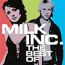 Milk Inc. Best Of